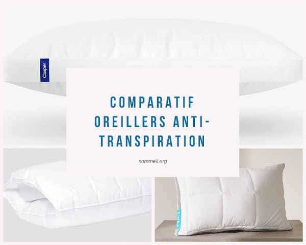 TOP 4 oreillers anti-transpiration