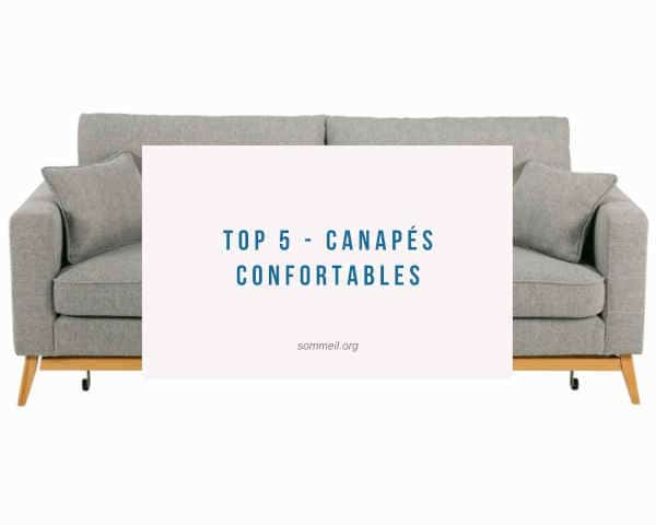 Top 5 - Canapés Confortables