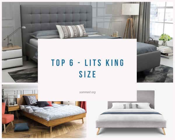 Top 6 - Lits king size
