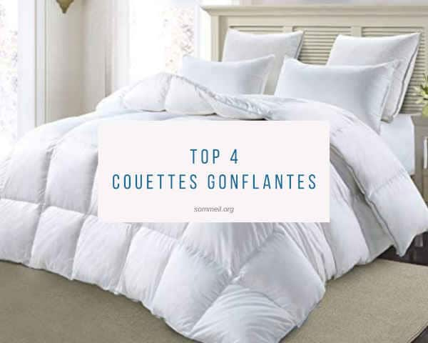 Top 4 Couettes Gonflantes Optez Pour Une Couette Ultra Gonflante