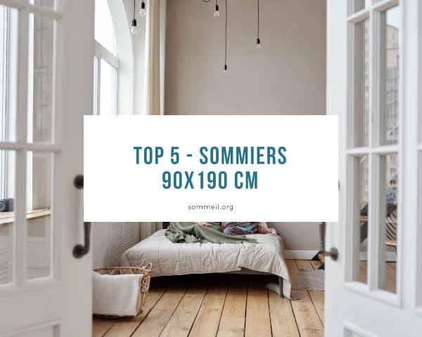Top 5 - sommiers 90x190 cm